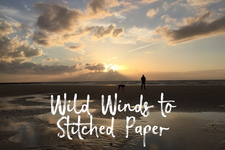 Wild Winds to Stitched Paper Prints