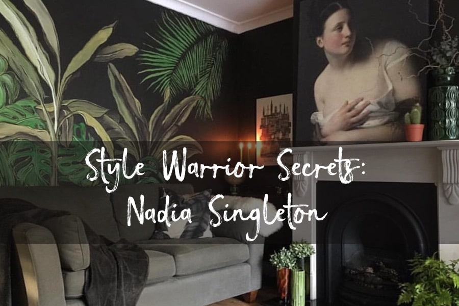 Style Warrior Secrets: Nadia Singleton